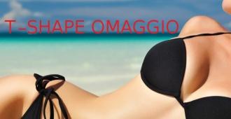 Prenota l'OMAGGIO T-SHAPE